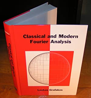 CLASSICAL AND MODERN FOURIER ANALYSIS