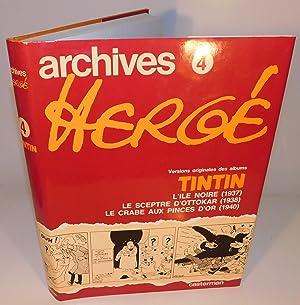 ARCHIVES HERGÉ 4 ; Versions originales des: HERGÉ