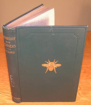 ENTOMOLOGY FOR BEGINNERS for the use of young folks, fruit-growers, farmers and gardeners (1894, ...