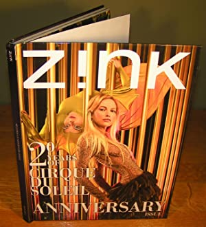 ZINK : 20 YEARS OF CIRQUE DU SOLEIL, ANNIVERSARY ISSUE (Hardcover)