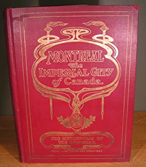 THE BOARD OF TRADE ILLUSTRATED EDITION OF MONTREAL The splendour of its location, the grandeur of...
