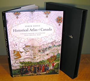 HISTORICAL ATLAS OF CANADA, Canada¿s history illustrated with original maps (2002, with slipcase,...