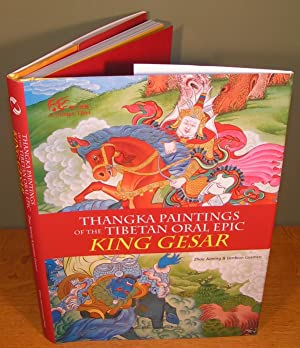 THANGKA PAINTINGS OF THE TIBETAN ORAL EPIC KING GESAR