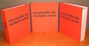 ENCYCLOPÉDIE DES MUSIQUES SACRÉES (complet en 3 volumes + un coffret de disques): ...