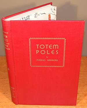 TOTEM POLES Vol. 2 II ; according to location (in publishers burgundy cloth)