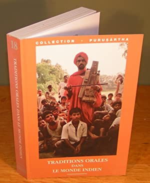 TRADITIONS ORALES DANS LE MONDE INDIEN /ORAL TRADITIONS IN SOUTH ASIA