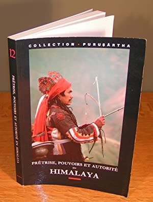 PRÊTRISE, POUVOIRS ET AUTORITÉ EN HIMALAYA / PRIESTHOOD, POWERS AND AUTHORITY IN THE HIMALAYAS