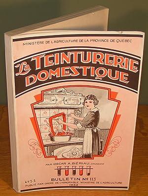 LA TEINTURERIE DOMESTIQUE (1932, couverture illustrée originale): BÉRIAU, Oscar A.