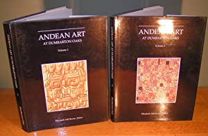 ANDEAN ART AT DUMBARTON OAKS (Vol. 1 and 2)