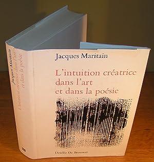 L¿INTUITION CRÉATRICE DANS L¿ART ET DANS LA POÉSIE: MARITAIN, Jacques
