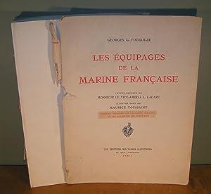 LES ÉQUIPAGES DE LA MARINE FRANÇAISE (Vendu: G.-TOUDOUZE, Georges (texte)