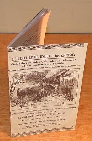 LE PETIT LIVRE D¿OR DU Dr. GRIGNON: Dr. GRIGNON