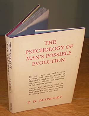 THE PSYCHOLOGY OF MAN'S POSSIBLE ÉVOLUTION