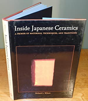 INSIDE JAPANESE CERAMICS a primer of materials, techniques, and traditions (1st edition, hard cov...