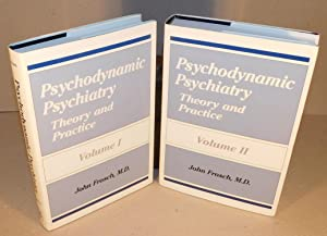 PSYCHODYNAMIC PSYCHAITRY Theory and practice (complete in 2 volumes)
