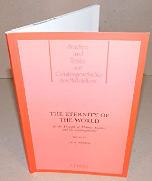 THE ETERNITY OF THE WORLD in the though of Thomas Aquinas and his contemporaries
