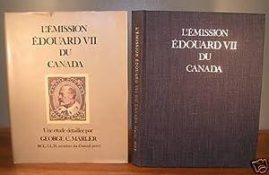 L'Émission Édouard VII du Canada ; une: MARLER, George C.