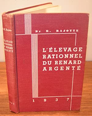 L'ÉLEVAGE RATIONNEL DU RENARD ARGENTÉ