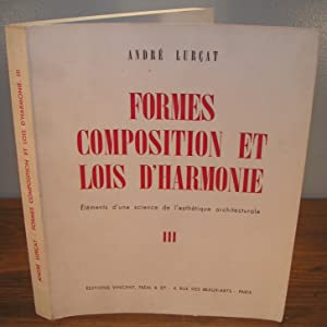 FORMES, COMPOSITION ET LOIS D'HARMONIE Éléments d'une: LURÇAT, André