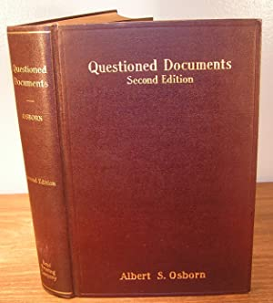 QUESTIONED DOCUMENTS (second edition): OSBORN, Albert S.