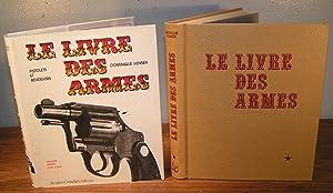 Le Livre des Armes ; Pistolets et: VENNER, Dominique