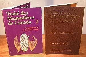 TRAITÉ DES MAMMIFÈRES DU CANADA 2 Les: Van ZYLL DE