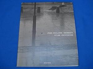 Bilan provisoire. Photographies 1983-1999: Jean-Philippe Reverdot /