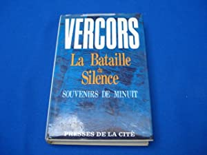 La bataille du silence, souvenirs de minuit: VERCORS
