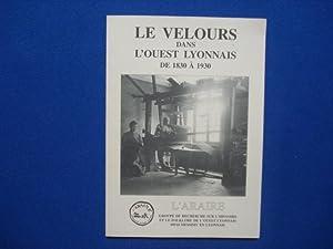 Le Velours dans l'Ouest Lyonnais de 1830: Collectif