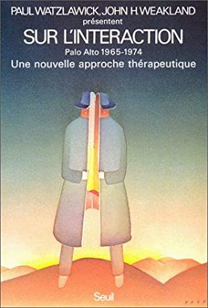 Sur l'interaction : Travaux., 1965-1974