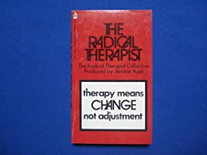 The Radical therapist;: The Radical therapist collective, (A Ballantine Walden edition)