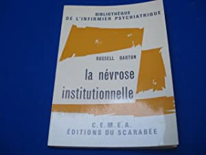 La névrose institutionnelle