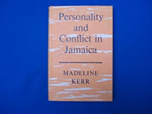 Personality and Conflict in Jamaica