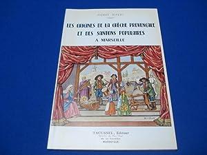 Les Origines de la crèche Provençale et: RIPERT Pierre
