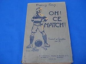 Oh! Ce Match: FINN Francis