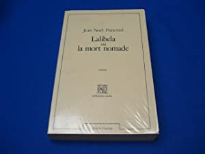 Lalibela, ou, La mort nomade: Pancrazi Jean-Noël