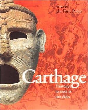Carthage : L'histoire, sa trace et son: Alain Daguerre De