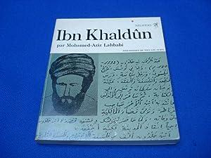 Ibn Khaldûn: MOHAMED -Aziz LAHBABI