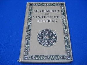 Le Chapelet des Vingt et Une Koubbas: MARAVAL-BERTHOIN A.