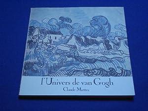 L'Univers de Van Gogh: METTRA Claude