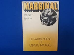 MARGINAL. Anthologie de l'Imaginaire. N°11. Ultra-Dimensions et Univers Inversés