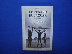Le regard du jaguar - Jean Manzon: REBATEL (Henry) /