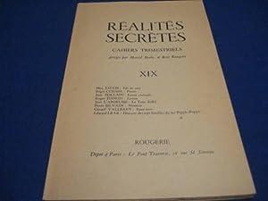 Réalités Secrètes. Cahiers Trimestriels.XIX: BEALU Marcel /