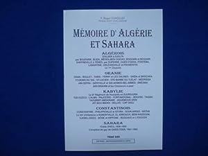 MEMOIRE D'ALGERIE ET SAHARA. TOME XXII. ALGEROIS.: DUVOLLET Roger P.