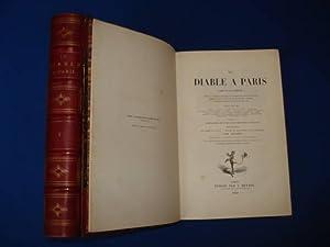 Le Diable à Paris. Paris et les: GAVARNI Et BERTALL.