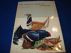 Les Oiseaux Nicheurs d'Europe. Gallinacés, Turnix, Grues,: GEROUDET Paul /
