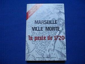Marseille Ville Morte La Peste de 1720: Carrière ( Ch.)
