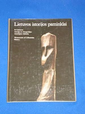 Lietuvos istorijos paminklaï. Monuments of Lithuanian History