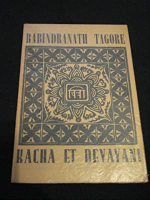 Kacha Devayani Suivi Signification Dun De Tagore Rabindranath