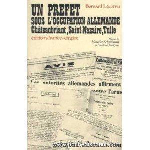 Un Préfet sous l'Occupation allemande: Lecornu Bernard